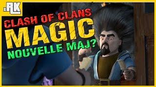 Nouvelle MAJ Clash of Clans: Magic? Nouvelle publicités HD Français - RK
