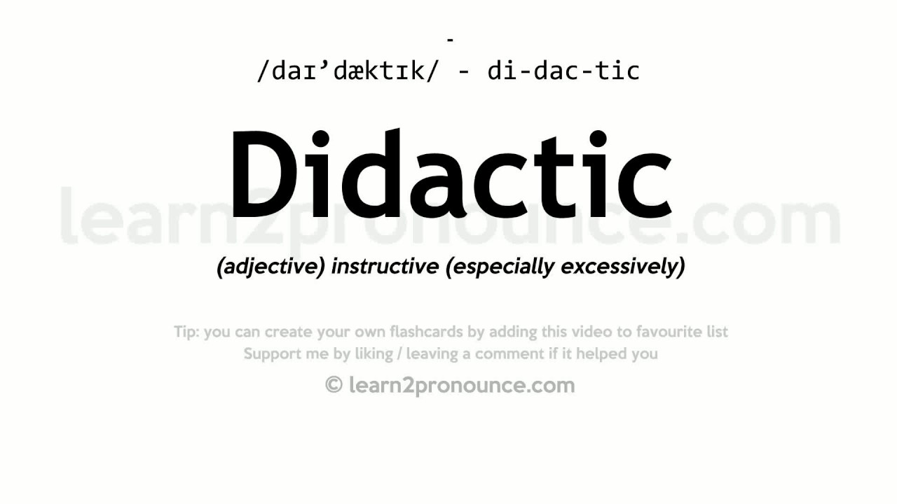 Great Didactic Pronunciation And Definition