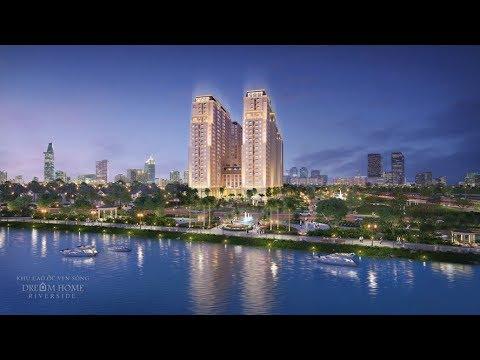 Dự Án Dream Home Riverside