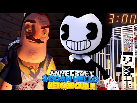 Minecraft DON'T GO INTO HELLO NEIGHBOURS HOUSE AT 3:AM - THE NEIGHBOR KIDNAPPED BENDY'S BABY GIRL!