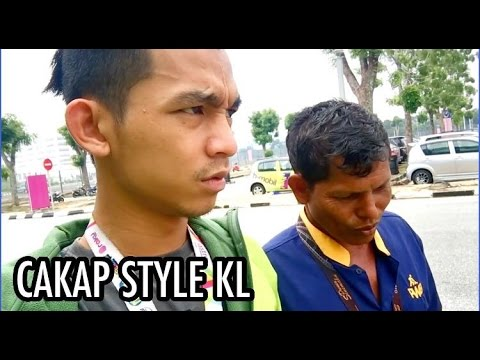 Cakap Style Orang KL