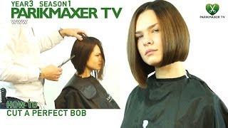 Как подстричь идеальный боб How to cut a perfect bob parikmaxer tv парикмахер тв