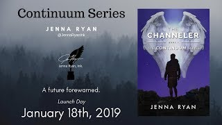 THE CHANNELER (Continuum Series, Book I) by Jenna Ryan   Book Trailer #1
