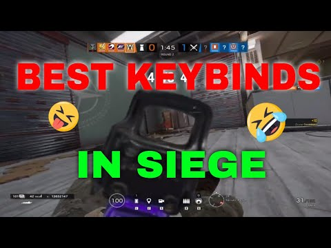The Most Optimal Keybinds In Siege