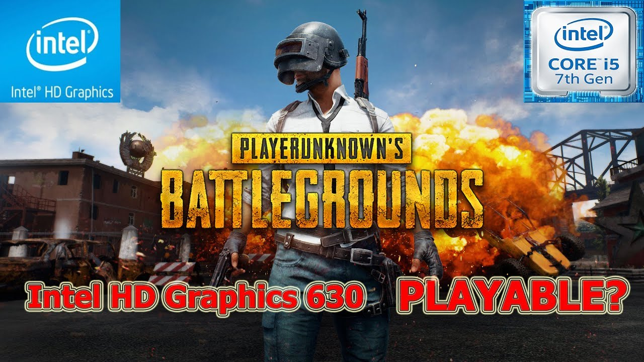 Pubg With Intel Hd Graphics: PlayerUnknown's Battlegrounds Intel HD Graphics 630