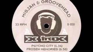 DJ Misjah & Groovehead - Psycho City
