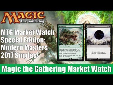 MTG Market Watch: Modern Masters 2017 Singles!