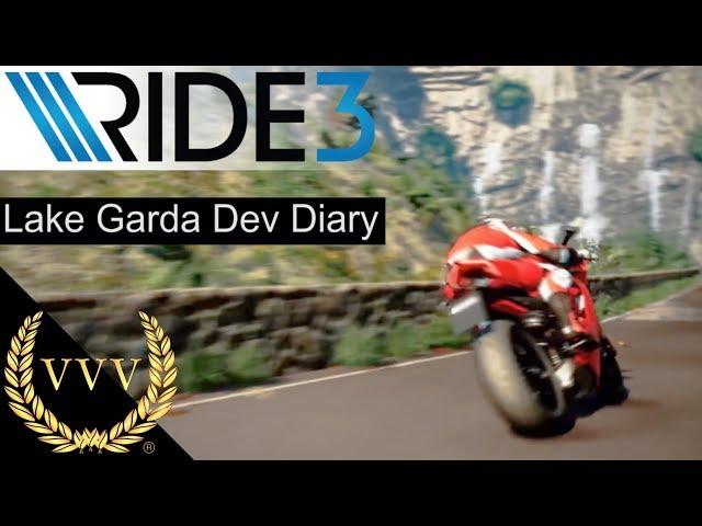 Ride 3 | Making of Lake Garda | Dev Diary