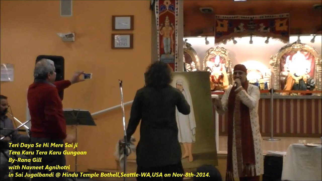 Teri Daya Se Hi Mere Sai ji, BY-Rana Gill in Sai Jugalbandi with Navneet  Agnihotri
