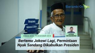 Download Video Bertemu Jokowi Lagi, Permintaan Nyak Sandang Dikabulkan Presiden MP3 3GP MP4