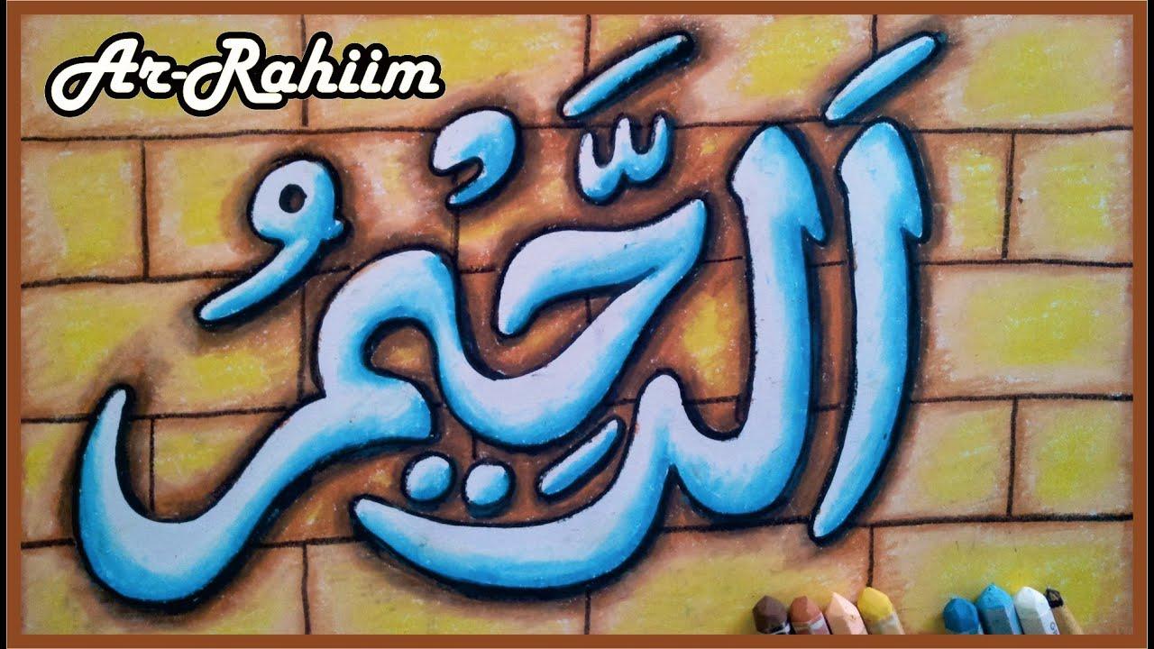 Menggambar Mewarnai Kaligrafi Ar Rahim Asmaul Husna Youtube
