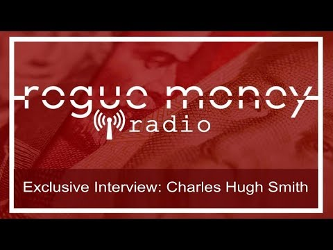 RMR: Exclusive Interview with Charles Hugh Smith (10/23/2017)
