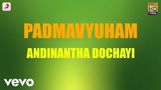 Padmavyuham Andinantha Dochayi Telugu Lyric James Vasanthan.mp3