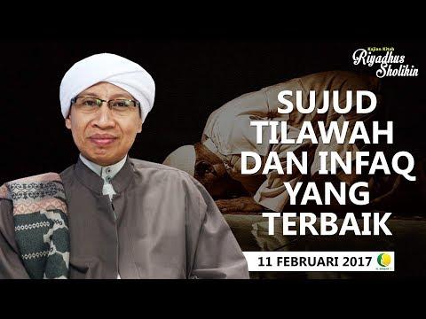 Sujud Tilawah & Infaq Yang Terbaik | Buya Yahya | Kitab Riyadush Shalihin | Ahad, 11 Feb 2017