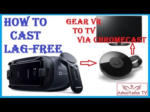 How to mirror/cast Gear VR to TV screen using a Chromecast - YouTube