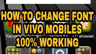 How to get new fonts in vivo y21l y31l v3 model 100 working