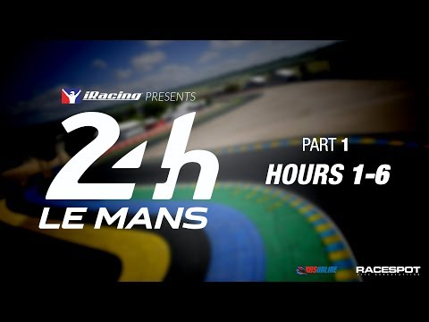 2017 iRacing 24 Hours of Le Mans // Hours 1-6