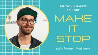Verzweifeln mit Mark Forster | MAKE IT STOP!