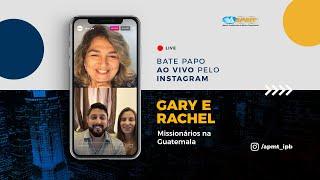 LIVE APMT com Gary e Rachel   Missionários na Guatemala