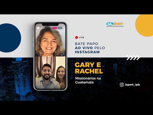 LIVE APMT com Gary e Rachel | Missionários na Guatemala