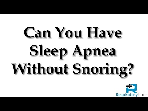 can-you-have-sleep-apnea-without-snoring?