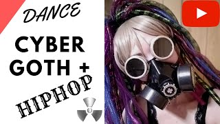 Re-Up  Frozen Cyber Goth + hip hop dance is this POSSIBLE?My TUTORIAL HOW TO DANCE CYBERGOTH FUNNY