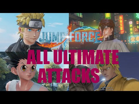 JUMP FORCE - ALL ULTIMATE ATTACKS (ALL DLC INCLUDED) |