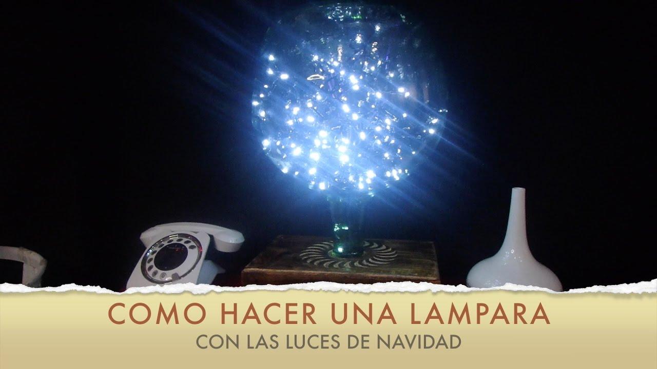 8a2dd3039dc COMO hacer una lampara con las luces de navidad 2017 (Facilisimo ...