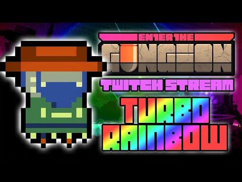TURBO RAINBOW GUNSLINGER RUN - Hutts Streams Enter The Gungeon (Farewell To Arms)