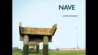 NAVE [Full Album] Gastón Paganini