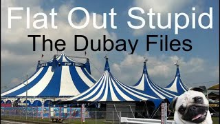 Flat Out Stupid The Dubay Files 1