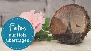 Foto auf Holz übertragen - DIY