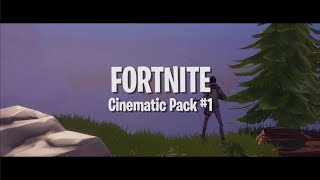 Fortnite Cinematic Pack (High Quality) (Free Download)