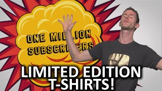 LIMITED EDITION 1 Million Subscriber Shirts!!