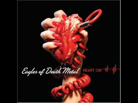 Eagles of Death Metal - As Nice As I Can Be (Heart On Bonus Track)