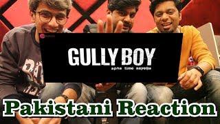 Gully Boy   Apna Time Aayega   Reaction   Ranveer Singh & Alia Bhatt   DIVINE   Dub Sharma
