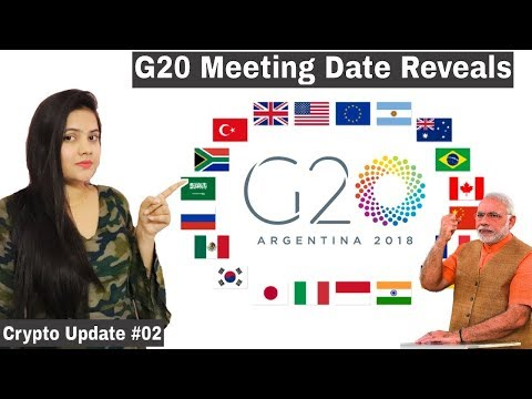 Bitcoin G20 Meeting Date Reaveal, John Oliver, France Block CryptoCurrency-Crypto Update #02