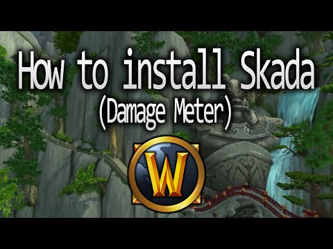 World of Warcraft: How to install Skada (Damage Meter) - YouTube