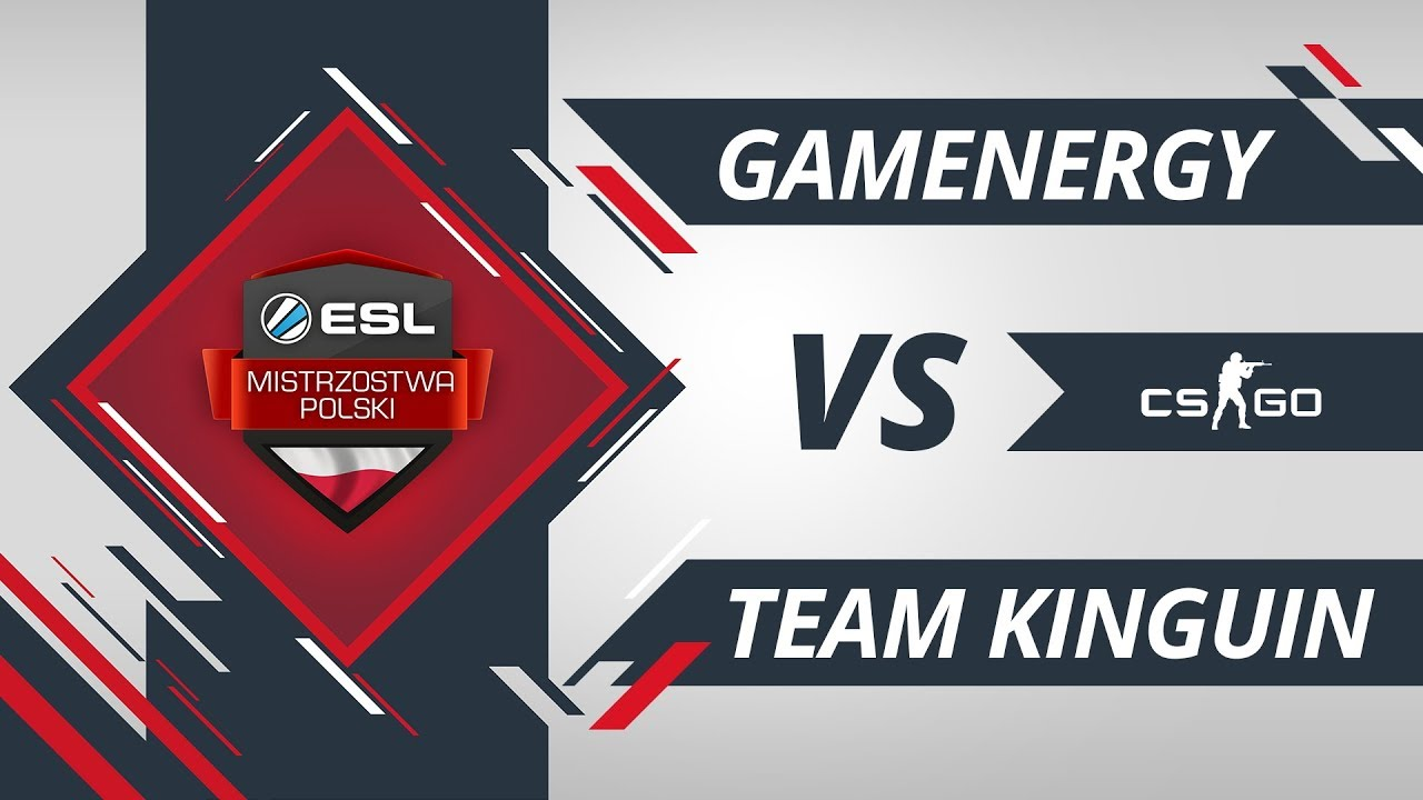 gamEnergy vs Team Kinguin | EMP CS:GO Kolejka #7 Mapa #1