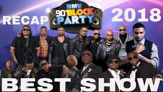 DMV 90's Block Party- RECAP 3/09/2018
