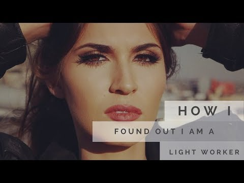 How I Found Out I Am a Light Worker   Reiki Chakra Healing