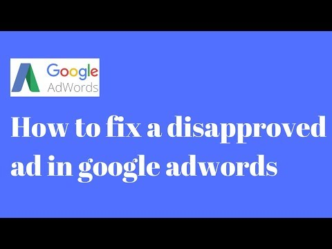 How to fix a disapproved ad in google adwords By Marketing Hack.