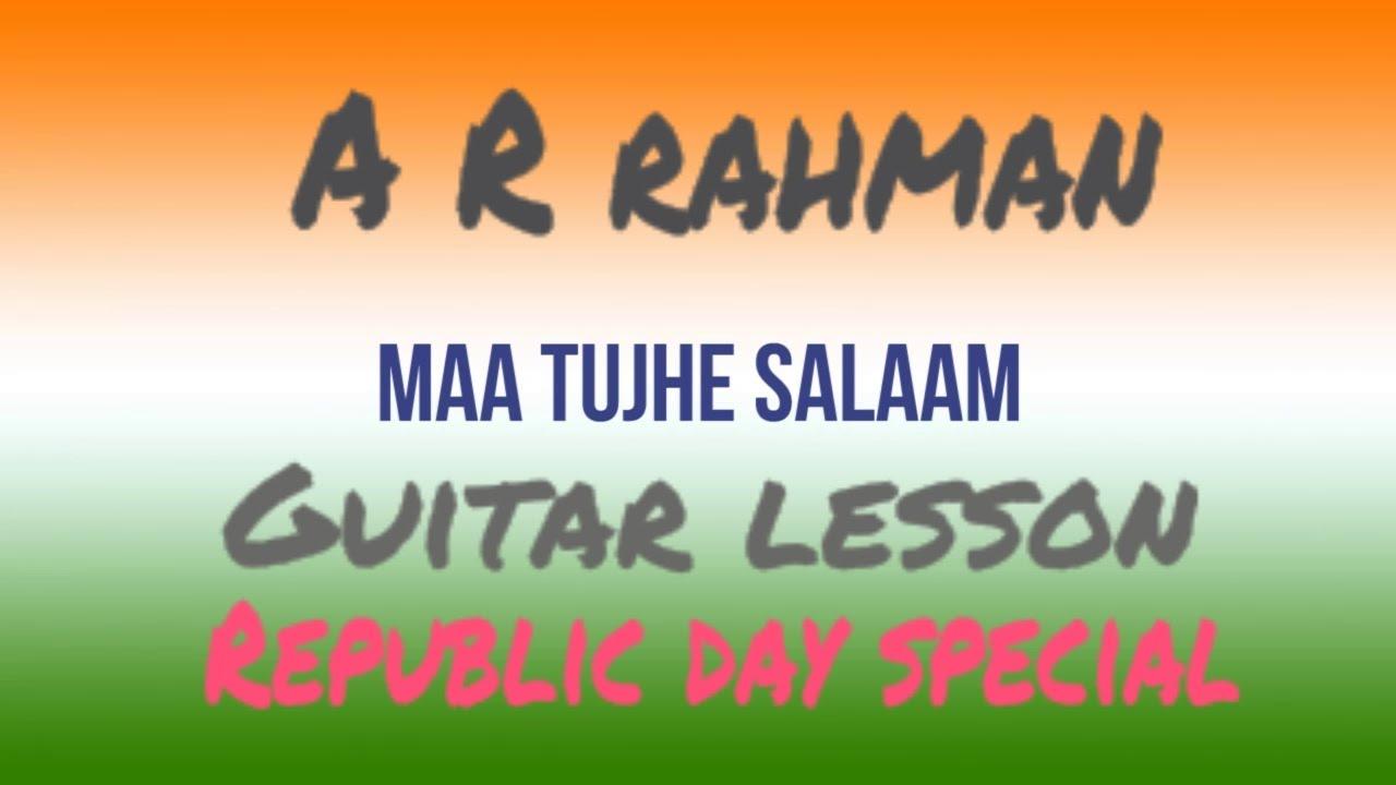 Maa Tujhe Salaam Vande Maataram Guitar Lesson A R Rahman Youtube