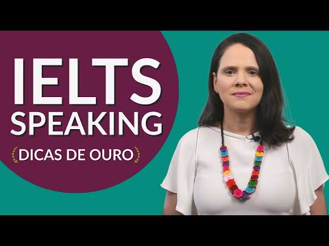 IELTS Speaking: dicas para praticar e arrasar na prova - Partiu Intercâmbio