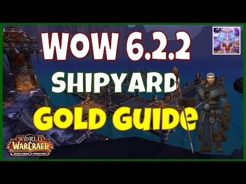 WoW 6.2.2 Shipyard Gold Guide + Sea Turtle Mount Guide WoD