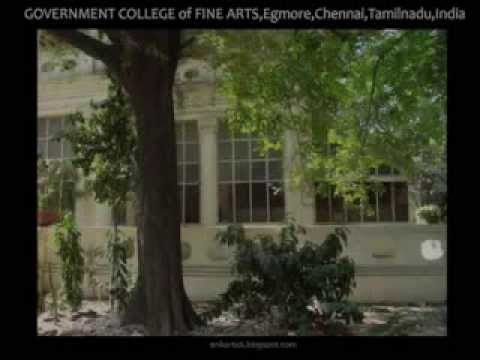 Government College of Fine Arts,Chennai,Tamil Nadu - Above 160 years Old Fine Arts college in India