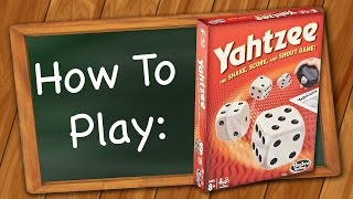 How to Play: Yahtzee