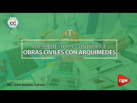 20210618 Presupuestos y control de obras | C06 • Ing. Juan Manuel Cuevas