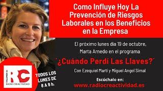 Prevención de Riesgos Laborales en La Empresa con Marta Arnedo en ¿Cuándo Perdí Las Llaves?