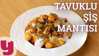 Tavuklu Şiş Mantısı Tarifi (Bir Tabak Mutluluk!)   Yemek.com